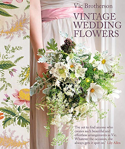 Vintage Wedding Flowers: Bouquets, Button Holes, Table Settings
