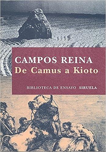 De Camus a Kioto (Biblioteca De Ensayo. Serie Mayor ...