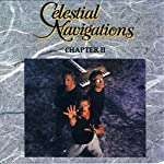 Celestial Navigations - Chapter II | Geoffrey Lewis,Geoff Levin,Chris Many