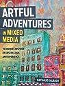 Artful Adventures in Mixe....<br>