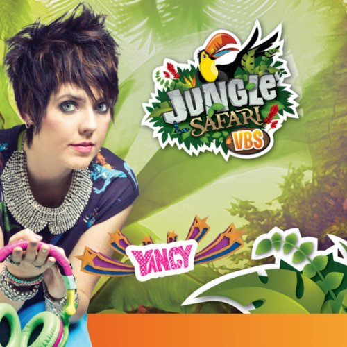 Jungle Safari Vbs: Praise The Lord Every Day By Yancy On Amazon Music
