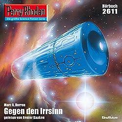 Gegen den Irrsinn (Perry Rhodan 2611)