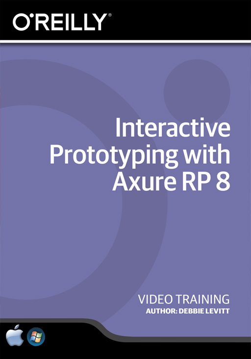 Interactive Prototyping with Axure RP 8 [Online Code]