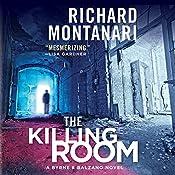 The Killing Room: A Balzano & Byrne Novel | Richard Montanari