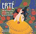 Erté: Art Deco Master of Graphic Art & Illustration
