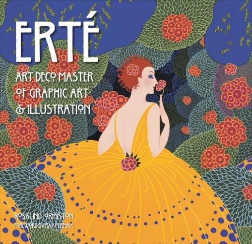Erté: Art Deco Master of Graphic Art & Illustration (Masterworks) (Emerald Erte)