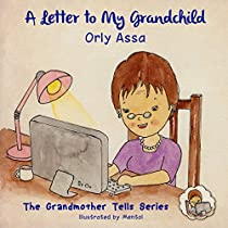 Children Ebook: A Letter To My Grandchild : Picture Book For Kids, Grandparents Gifts (bedtime Story): A Touching Grandma Love Book For Ages 3-8 (the Grandmother Tells Series 1)