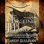 Falling Hard | Sandy Sullivan