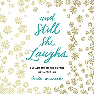 And Still She Laughs Audiobook