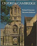 img - for Oxford and Cambridge by Richard Gloucester (1980-08-03) book / textbook / text book