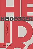 Heidegger (Grandangolo Filosofia)