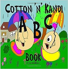 Descargar Libros Para Ebook Cotton N Kandi Abc Book: Volume 1 Como PDF