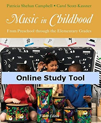 Premium Web Site for Campbell/Scott-Kassner's Music in Childhood: From Preschool through the Elementary Grades, 4th Edition