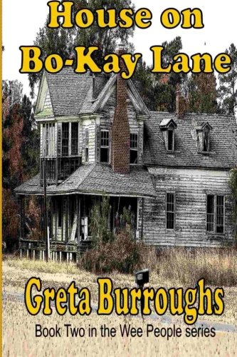 House on Bo-Kay Lane (Wee People) (Volume 2)