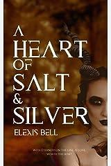 A Heart of Salt & Silver Paperback