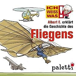 Albert E. erklärt die Geschichte des Fliegens (Ich weiß was)
