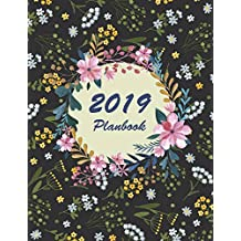 """2019 Planbook: Flower Calender, Daily journal Planner, 12 Months Calendar, schedule planner, Agenda Planner  A Year,12 Month,January 2019 to December 2019 242 pages Large 8.5"""" x 11"""""""