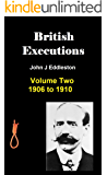 British Executions Volume Two 1906 to 1910