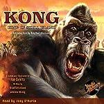 Kong: King of Skull Island   Brad Strickland