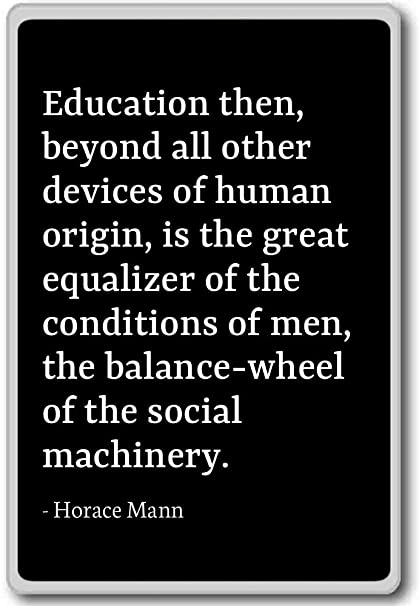 Horace Mann Quotes Cool Amazon Education Then Beyond All Other Devices Of Hum