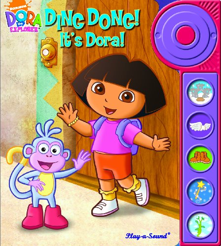 Play-a-Sound: Dora the Explorer, Ding Dong! It s Dora!