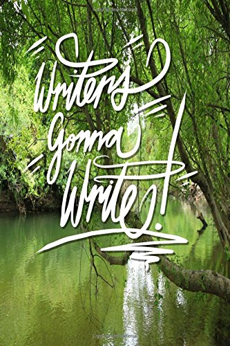 Download Writers Gonna Write: 6x9 Inch Notebook/Journal for Writers to Spill Words - Green River pdf