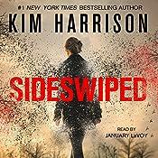 Sideswiped: The Peri Reed Chronicles, Book 1 | Kim Harrison
