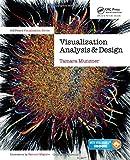 Visualization Analysis and Design (AK Peters Visualization Series)