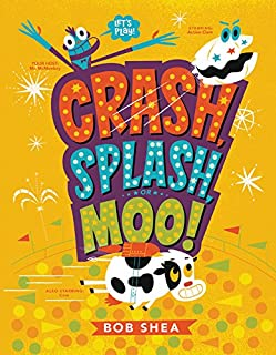 Book Cover: Crash, Splash, or Moo!