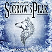Sorrow's Peak: Serpent of Time, Book 2 | Jennifer Melzer