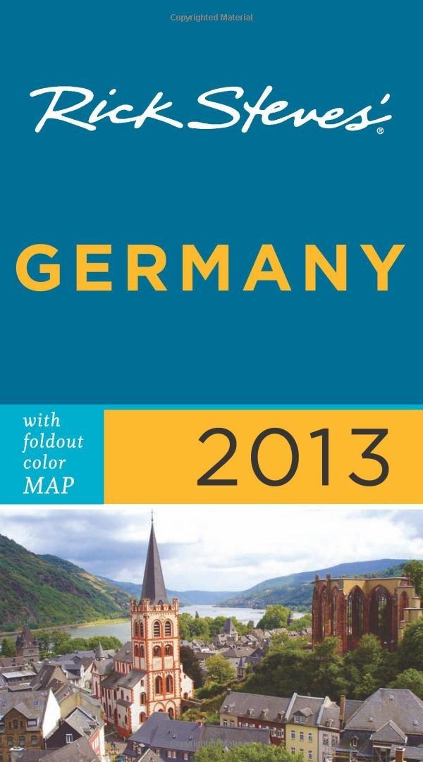 Read Online Rick Steves' Germany 2013 pdf epub