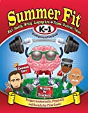 Summer Fit Kindergarten to First Grade: Math, Reading, Writing, Language Arts + Fitness, Nutrition and Values