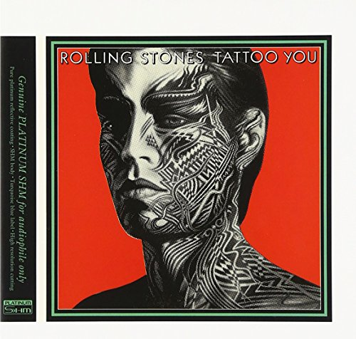CD : The Rolling Stones - Tattoo You (Limited Edition, Japanese Mini-Lp Sleeve, Remastered, Super-High Material CD, Japan - Import)