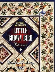 Applique Masterpiece: Little Brown Bird Patterns by Margaret Docherty (2000-01-27)