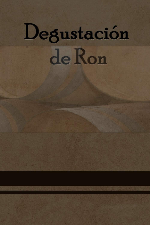 Degustación de Ron: Libro de degustación de Ron de diseño ...