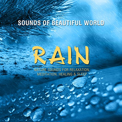 Rain (Nature Sounds for Relaxation, Meditation, Healing & Sleep) (Sleep Nature compare prices)