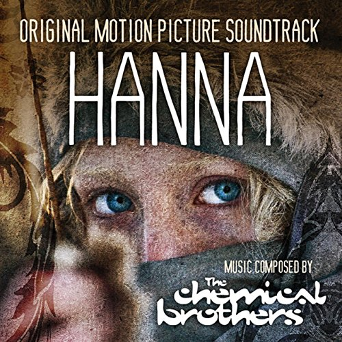 Hanna - Original Motion Picture Soundtrack (Hanna Chemical Brothers)