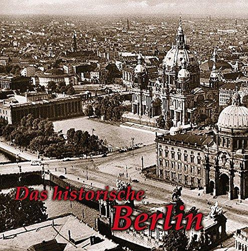 Das historische Berlin