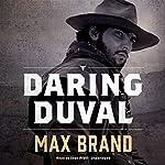 Daring Duval   Max Brand