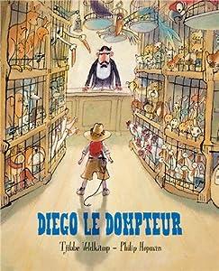 """Afficher """"Diego le dompteur"""""""