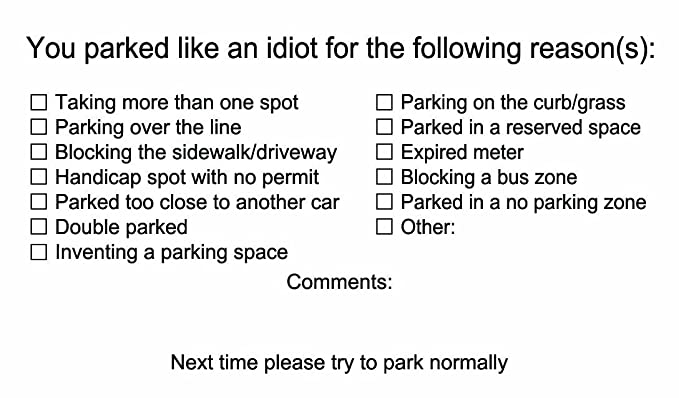 photo regarding Printable Bad Parking Notes named Your self Parked Such as an Fool Company Playing cards - Poor Parking Playing cards