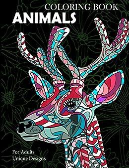 20f77cbc5a01 Animals Coloring Book: Unique Designs For Adults (Unique Designs ...