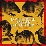 615jUgqtssL. SL160  - Doll Skin - Love Is Dead And We Killed Her (Album Review)