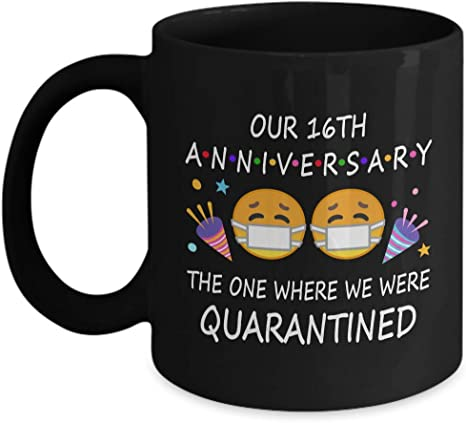 16th Quarantine Anniversary 2020 For Couple Wife Men Him Her Gifts For 16 Years