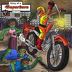 Story of a Superhero Audiobook