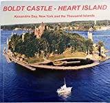 Front cover for the book Boldt Castle: Heart Island by Roger S. Lucas