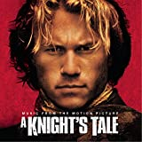 A Knight's Tale: Music from the Motion Picture
