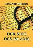 Der Sieg des Islams (German Edition)