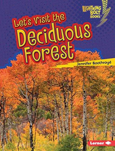 Let's Visit the Deciduous Forest (Lightning Bolt Books