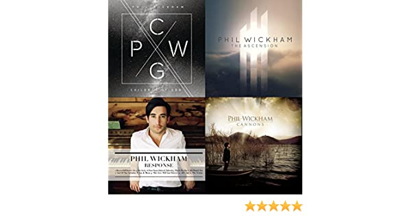 Best Of Phil Wickham By Phil Wickham Feat Madison Cunningham Phil